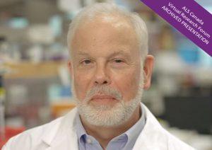 Link to Dr. Neil Cashman's Virtual Research Forum presentation